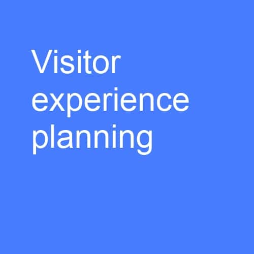 Visitor experience planning: Create a unique visitor experience masterplan