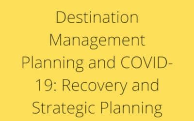 Destination Management Planning and COVID-19: A Twin Track Approach for Recovery and Strategic Planning