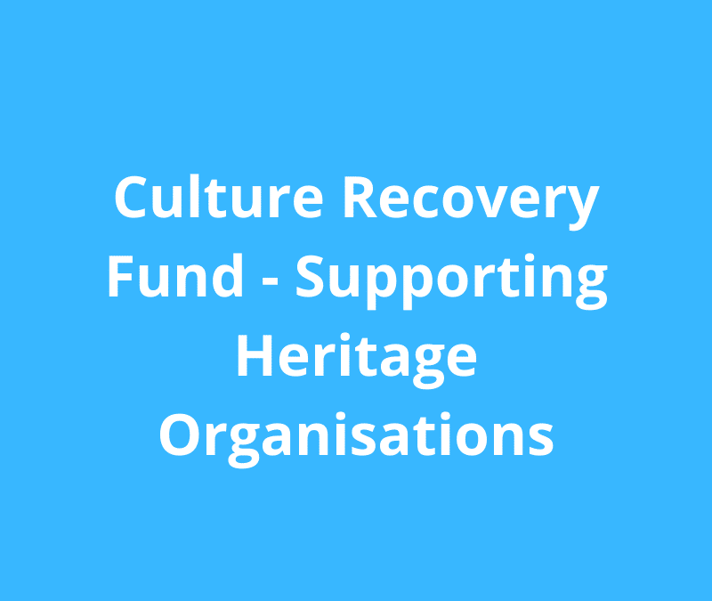 Culture Recovery Fund for Heritage – business planning